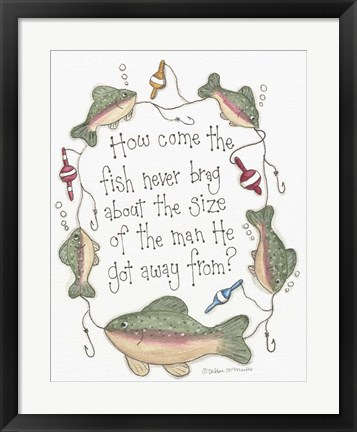 Framed Fish Never Brag Print