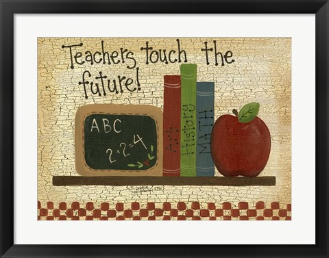 Framed Teachers Touch The Future Print
