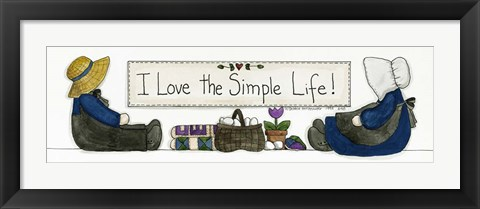 Framed I Love The Simple Life Print