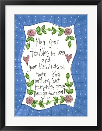 Framed May Your Troubles Print