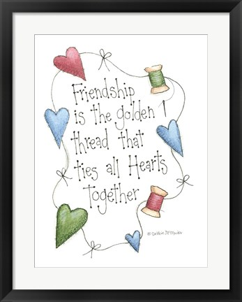 Framed Friendship Is The Golden Thread Print