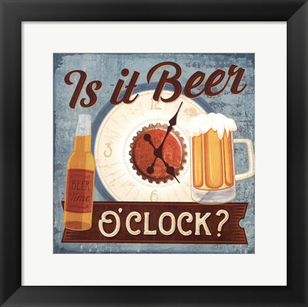 Framed Is it Beer O'clock? Print