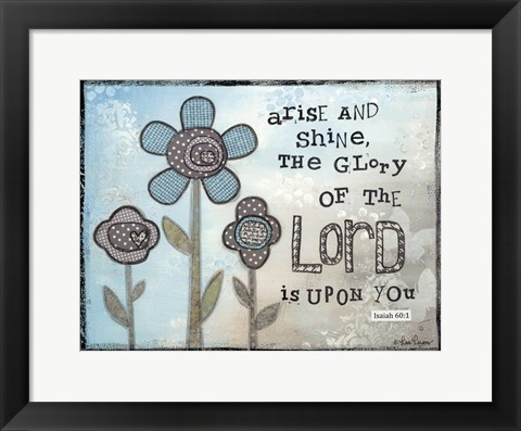 Framed Arise And Shine Print