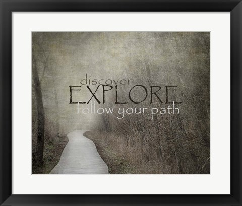 Framed Discover-Explore-Follow Your Path Print