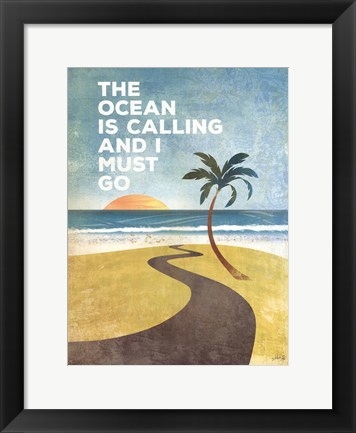 Framed Ocean is Calling Print