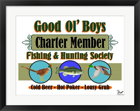 Framed Good Ol Boys Hunting & Fishing Society Print