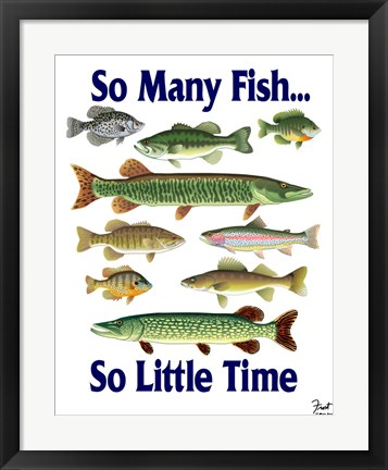 Framed So Many Fish So Little Time Print
