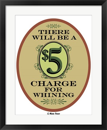 Framed $5 Charge Whining Print