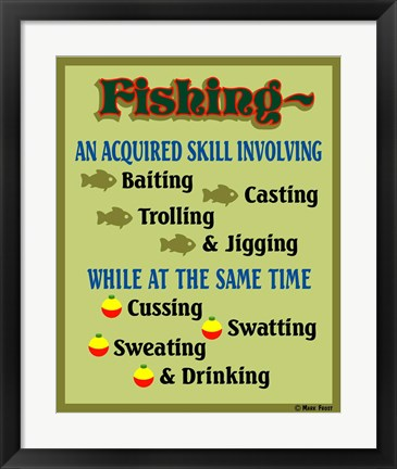 Framed Fishing Acquired Skill Print