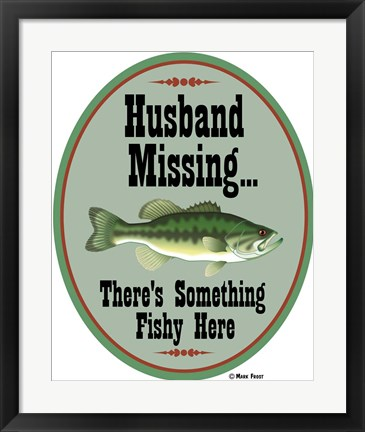 Framed Husband Missing Print