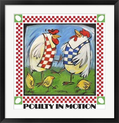 Framed Poultry In Motion Poster Print