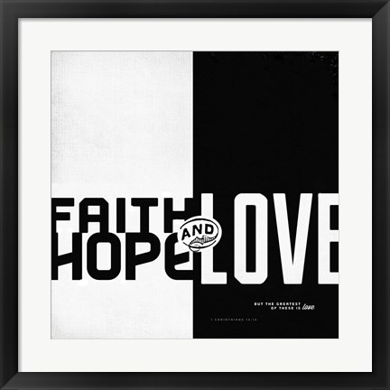 Framed Faith, Hope, Love II Print