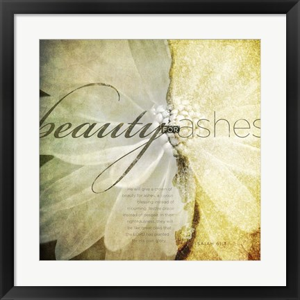 Framed Beauty For Ashes Print