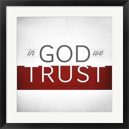 Framed In God We Trust I Print