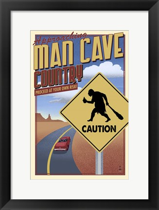 Framed Man Cave Caution Print