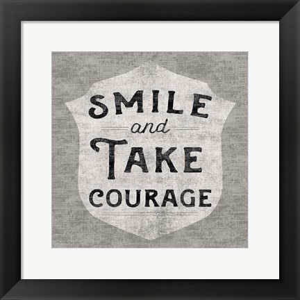 Framed Take Courage Print