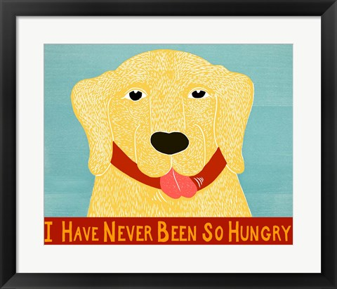 Framed I Have Never Been So Hungry Yel Banner Print
