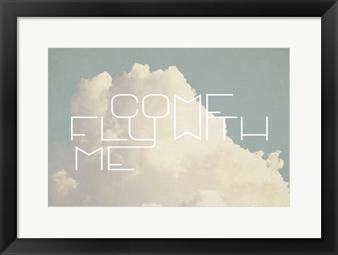 Framed Come Fly With Me Print
