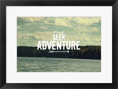 Framed Seek Adventure Print