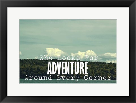 Framed She Looks For Adventure Print