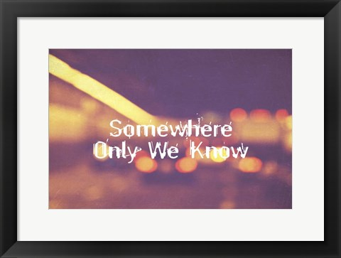 Framed Somewhere Only We Know II Print