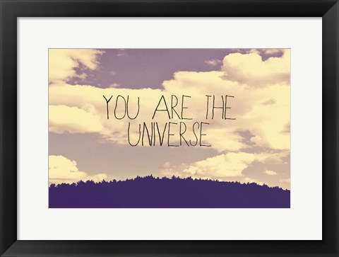 Framed You Are The Universe Print