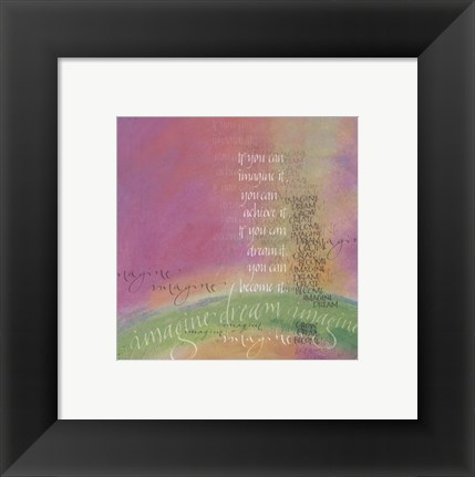 Framed Imagine It Print