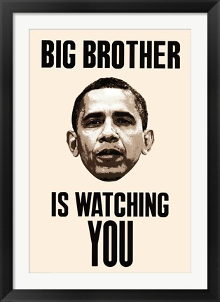 Framed Big Brother - Obama Watching Print