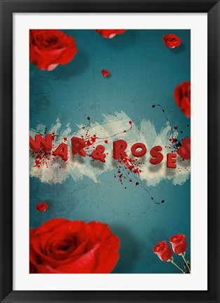 Framed War and Roses Print