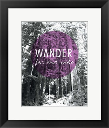 Framed Wander Far and Wide Print