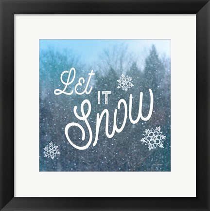Framed Let it Snow I Print