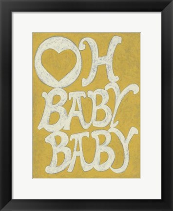 Framed Oh Baby, Baby Print