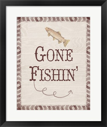 Framed Gone Fishin' Print