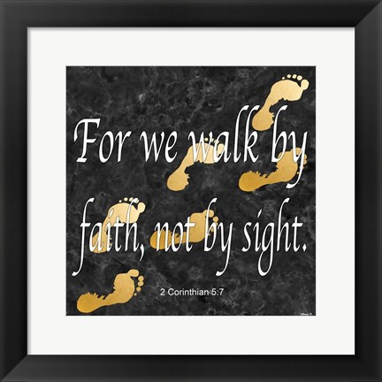 Framed Walk By Faith Print