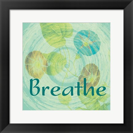 Framed Breathe Print