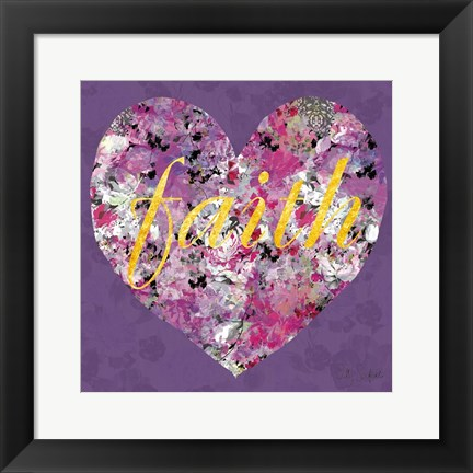 Framed Fiath In Every Heart Print