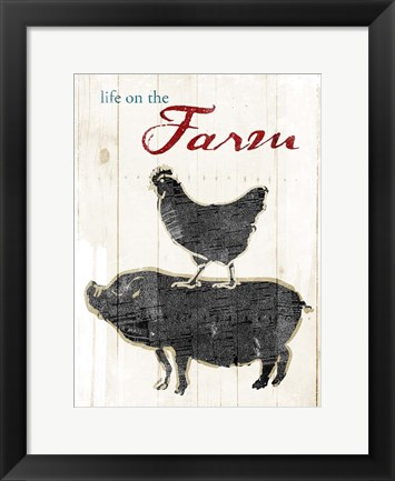 Framed Life On The Farm Print
