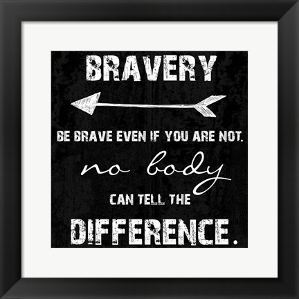 Framed Be Brave Print