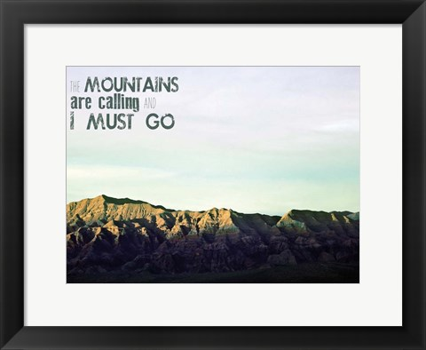 Framed Mountains Calling Print