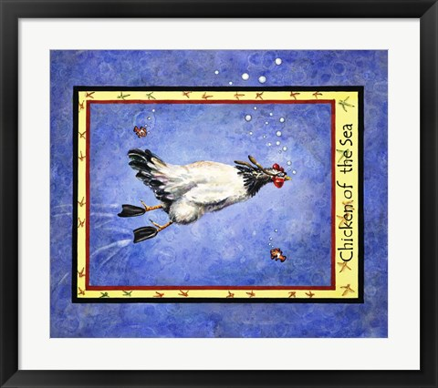 Framed Chicken Of The Sea Print