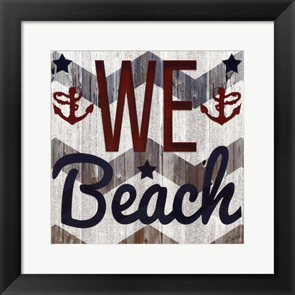 Framed We Beach Print
