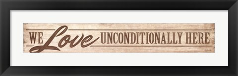 Framed Love Unconditionally Print