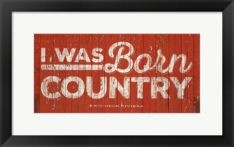 Framed Born Country Print