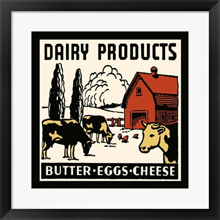 Framed Dairy Product-Butter, Eggs, Cheese Print