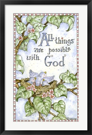 Framed All Things Are Possible With God Print