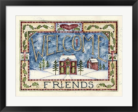 Framed Welcome Friends - Christmas Print