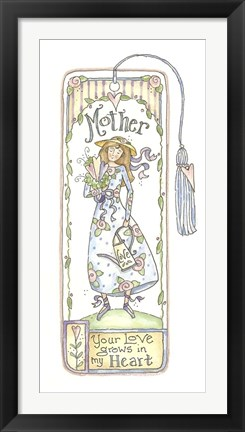 Framed Mother Love Grows Bookmark Print