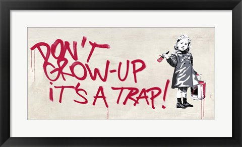 Framed Don't Grow Up Print