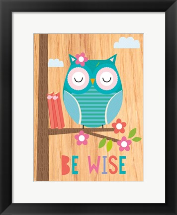 Framed Be Wise I Print