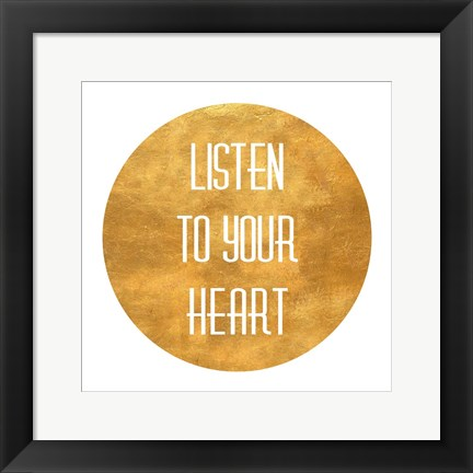 Framed Listen to Your Heart Circle Print